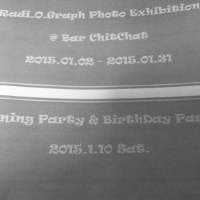 Radi_O_Graph Exhibition @ 新百合ケ丘 Bar Chit Chat