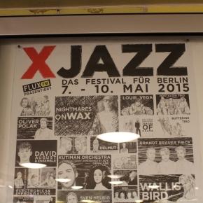 ベルリン出張2015春夏1-6「旅の持ち物とコナカのシャワークリーンスーツ」(ベルリンの大きなジャズのフェス XJazz のポスター)